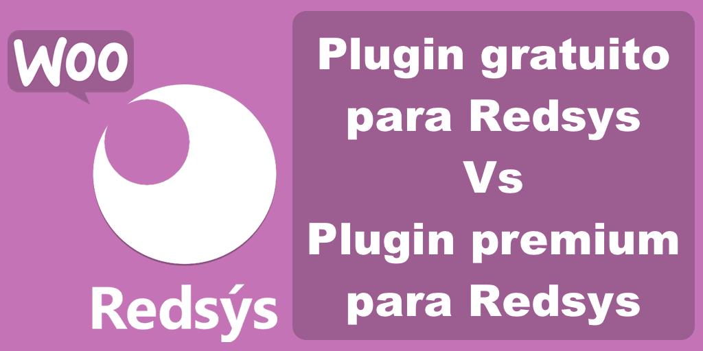 Plugin gratuito vs plugin premium Redsys para WooCommerce